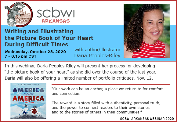 SCBWI-AR Webinar with Daria Peoples Riley on Writing and Illustrating the Picture Book of Your Heart During Difficult Times